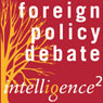 A Pre-emptive Foreign Policy is a Recipe for Disaster: An Intelligence Squared Debate Audiobook, by Unspecified
