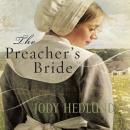 The Preachers Bride (Unabridged), by Jody Hedlund