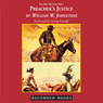 Preachers Justice: The First Mountain Man (Unabridged), by William W. Johnstone