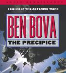 The Precipice: Book One of The Asteroid Wars (Unabridged) Audiobook, by Ben Bova
