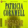 Predator (Unabridged) Audiobook, by Patricia Cornwell