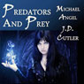 Predators and Prey: A Three Story Collection (Unabridged) Audiobook, by J. D. Cutler