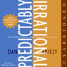 Predictably Irrational: The Hidden Forces That Shape Our Decisions (Unabridged), by Dan Ariely