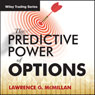 The Predictive Power of Options with Larry McMillan: Wiley Trading Audio, by Larry McMillan