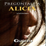 Preguntale a Alicia (Go Ask Alice) (Unabridged) Audiobook, by Anonimo