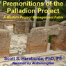 Premonitions of the Palladion Project (Unabridged) Audiobook, by Scott Haraburda