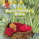 The Preschoolers Bible (Unabridged), by V. Gilbert Beers