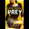 Prey: Shifters, Book 4 (Unabridged), by Rachel Vincent
