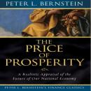 Price of Prosperity: A Realistic Appraisal of the Future of Our National Economy (Unabridged) Audiobook, by Peter L. Bernstein