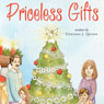 Priceless Gifts (Unabridged), by Cynthia J. Quinn