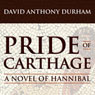 Pride of Carthage (Unabridged) Audiobook, by David Anthony Durham