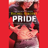 Pride: Shifters, Book 3 (Unabridged) Audiobook, by Rachel Vincent