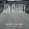 Prides Harvest: Scobie Malone, Book 8 (Unabridged) Audiobook, by Jon Cleary