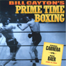 Primo Carnera vs. Max Baer: Bill Caytons Prime Time Boxing (Unabridged), by Bill Cayton