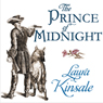 The Prince of Midnight (Unabridged) Audiobook, by Laura Kinsale