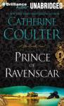 Prince of Ravenscar (Unabridged) Audiobook, by Catherine Coulter