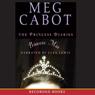 Princess Mia (Unabridged), by Meg Cabot