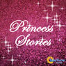 Princess Stories (Unabridged), by Vicky Parsons