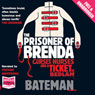 The Prisoner of Brenda (Unabridged) Audiobook, by Colin Bateman