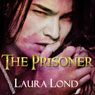 The Prisoner (The Dark Elf of Syron) (Unabridged), by Laura Lond