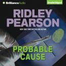 Probable Cause (Unabridged) Audiobook, by Ridley Pearson