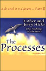 The Processes: Ask and It Is Given, Volume 2 (Unabridged), by Esther Hicks