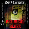 Prodigal Blues (Unabridged) Audiobook, by Gary A. Braunbeck