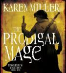 The Prodigal Mage: Fishermans Children, Book 1 (Unabridged), by Karen Miller