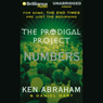The Prodigal Project: Numbers: The Prodigal Project #3 (Unabridged) Audiobook, by Ken Abraham