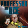 Professor & Ace: Only Human Audiobook, by Mark J. Thompson