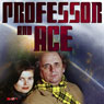 Professor & Ace: Prosperity Island, by Tim Saward