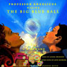 Professor Angelicus Visits The Big Blue Ball (Unabridged), by LBB Ward