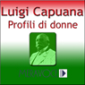 Profili di donne (Profiles of Women) (Unabridged) Audiobook, by Luigi Capuana