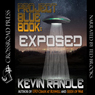 Project Blue Book: Exposed (Unabridged), by Kevin Randle