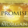 The Promise: How God Works All Things Together for Good (Unabridged) Audiobook, by Robert J. Morgan