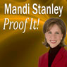 Proof It!: How to Be a Better Proofreader (Unabridged), by Mandi Stanley