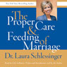 The Proper Care and Feeding of Marriage, by Laura Schlessinger