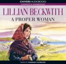 A Proper Woman (Unabridged) Audiobook, by Lillian Beckwith