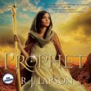 Prophet (Unabridged) Audiobook, by R.J. Larson