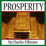 Prosperity (Unabridged) Audiobook, by Charles Fillmore
