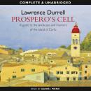Prosperos Cell (Unabridged) Audiobook, by Lawrence Durrell