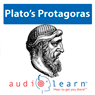 Protagoras by Plato AudioLearn Study Guide: Philosophy Study Guides (Unabridged), by AudioLearn Philosophy Team