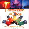 Proteccion de Dios (Gods Protection) Audiobook, by Your Story Hour