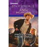 Protecting Their Child (Unabridged), by Angi Morgan