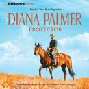 Protector, by Diana Palmer
