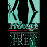 The Protege (Unabridged), by Stephen Frey