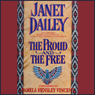 The Proud and the Free Audiobook, by Janet Dailey