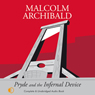 Pryde and the Infernal Device (Unabridged) Audiobook, by Malcolm Archibald