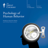 Psychology of Human Behavior, by The Great Courses