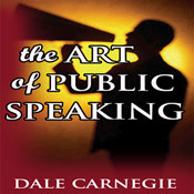 Public Speaking for Success (Unabridged), by Dale Carnegie